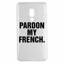 Чехол для Meizu 15 Plus Pardon my french. - FatLine