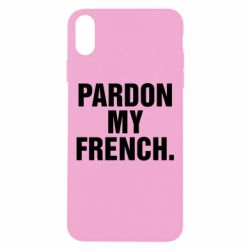 Чехол для iPhone Xs Max Pardon my french.