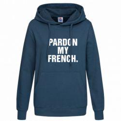 Женская толстовка Pardon my french. - FatLine
