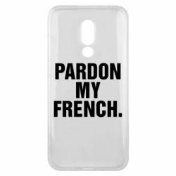 Чехол для Meizu 16x Pardon my french. - FatLine
