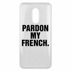 Чехол для Meizu 16 plus Pardon my french. - FatLine