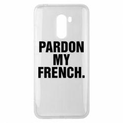 Чехол для Xiaomi Pocophone F1 Pardon my french. - FatLine