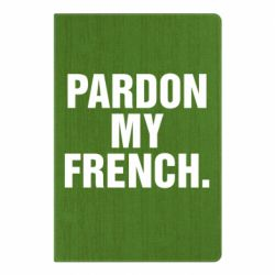 Блокнот А5 Pardon my french.