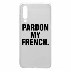 Чехол для Xiaomi Mi9 Pardon my french.