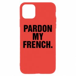 Чехол для iPhone 11 Pardon my french.