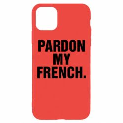 Чехол для iPhone 11 Pro Pardon my french.