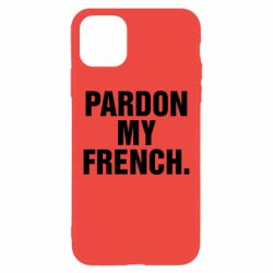 Чехол для iPhone 11 Pro Max Pardon my french.