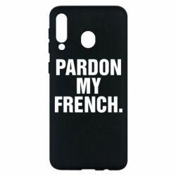 Чехол для Samsung M30 Pardon my french.
