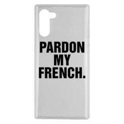 Чехол для Samsung Note 10 Pardon my french.