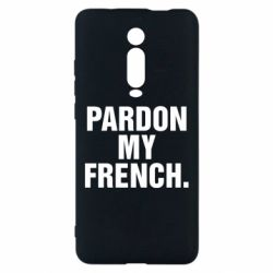 Чехол для Xiaomi Mi9T Pardon my french.