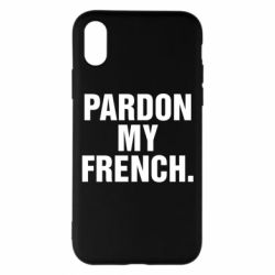 Чехол для iPhone X/Xs Pardon my french.