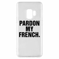 Чехол для Samsung S9 Pardon my french.