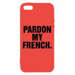 Чехол для iPhone5/5S/SE Pardon my french.