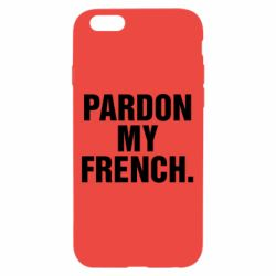 Чехол для iPhone 6/6S Pardon my french.