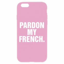 Чехол для iPhone 6 Plus/6S Plus Pardon my french.