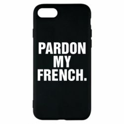 Чехол для iPhone 7 Pardon my french.