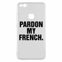 Чехол для Huawei P10 Lite Pardon my french. - FatLine