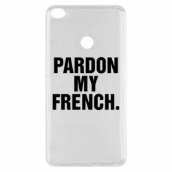 Чехол для Xiaomi Mi Max 2 Pardon my french. - FatLine