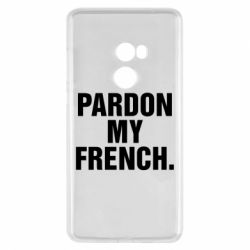 Чехол для Xiaomi Mi Mix 2 Pardon my french. - FatLine