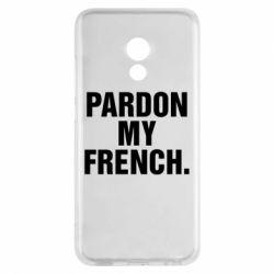 Чехол для Meizu Pro 6 Pardon my french. - FatLine