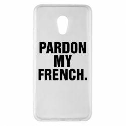 Чехол для Meizu Pro 6 Plus Pardon my french. - FatLine