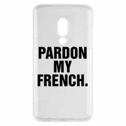 Чехол для Meizu 15 Pardon my french. - FatLine