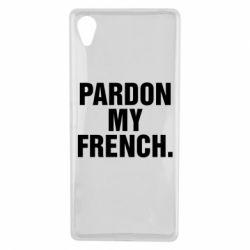 Чехол для Sony Xperia X Pardon my french. - FatLine