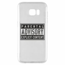 Чохол для Samsung S7 EDGE Parental Advisory