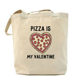 Сумка Pizza is my Valentine