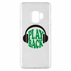 Чехол для Samsung S9 Play Back - FatLine