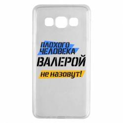 Чехол для Samsung A3 2015 Плохого человека Валерой не назовут