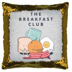 Подушка-хамелеон The breakfast club