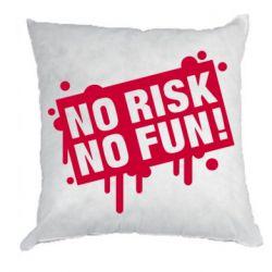 Подушка No Risk No Fun