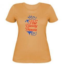 Женская футболка Pole Dancing Princess