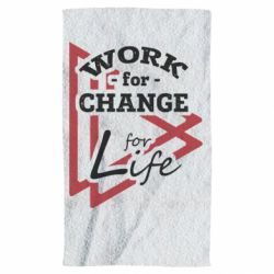 Рушник Work for change for life