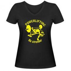 Женская футболка с V-образным вырезом Powerlifting be Stronger - FatLine