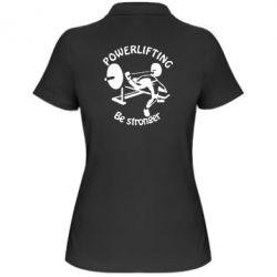 Женская футболка поло Powerlifting be Stronger - FatLine