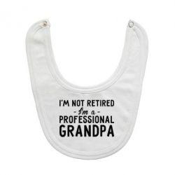 Слюнявчик  Professional Grandpa