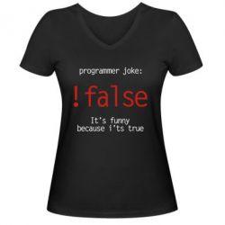 Женская футболка с V-образным вырезом Programmer joke: !false