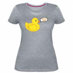 Жіноча стрейчева футболка Quack-quack fuck!