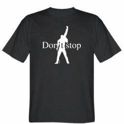 Чоловіча футболка Queen Don't stop