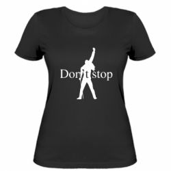 Жіноча футболка Queen Don't stop