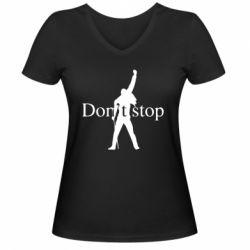 Жіноча футболка з V-подібним вирізом Queen Don't stop