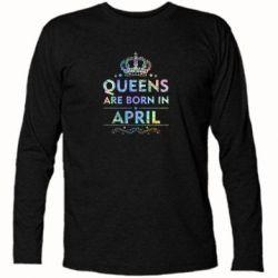 Купить Футболка с длинным рукавом Queens are born in April Голограмма, FatLine