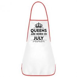 Фартук Queens are born in July - FatLine