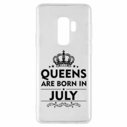 Чехол для Samsung S9+ Queens are born in July - FatLine
