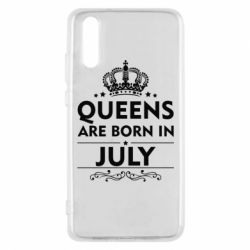 Чехол для Huawei P20 Queens are born in July - FatLine