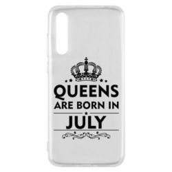 Чехол для Huawei P20 Pro Queens are born in July - FatLine