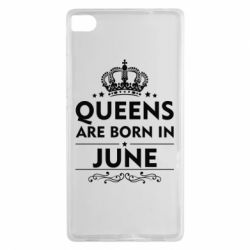 Чехол для Huawei P8 Queens are born in June - FatLine