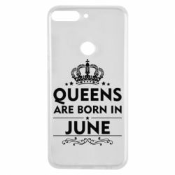 Чехол для Huawei Y7 Prime 2018 Queens are born in June - FatLine